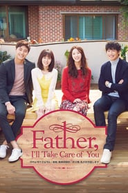 Father, I'll Take Care of You (2016)