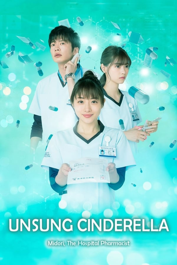 Nonton Unsung Cinderella: Midori, The Hospital Pharmacist  Episode 10 Subtitle Indonesia dan English