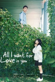 All I Want for Love is You (2019)