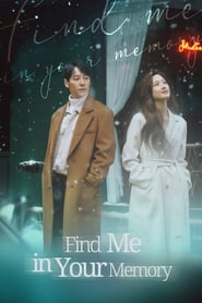 Nonton Find Me in Your Memory Episode 11 – 12 Subtitle Indonesia dan English