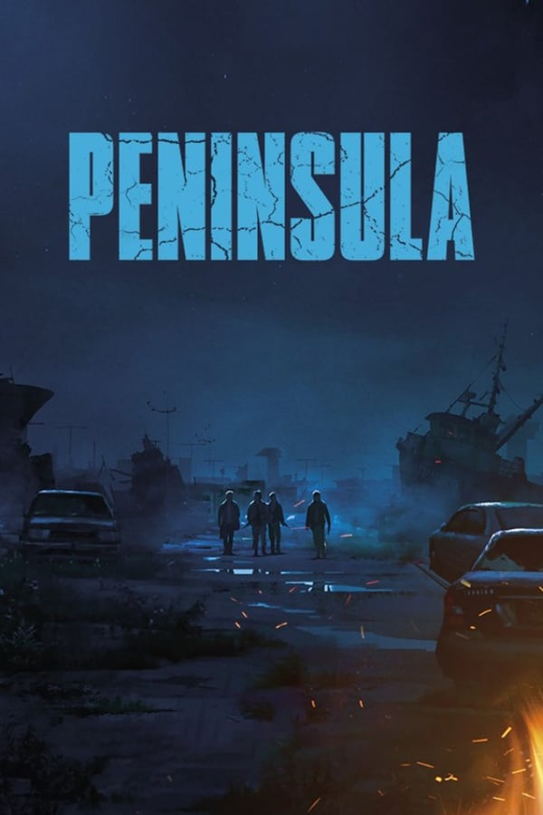 Train to Busan Presents: Peninsula (2020)