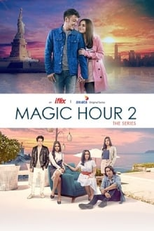 Magic Hour: The Series Season 2 (2017)
