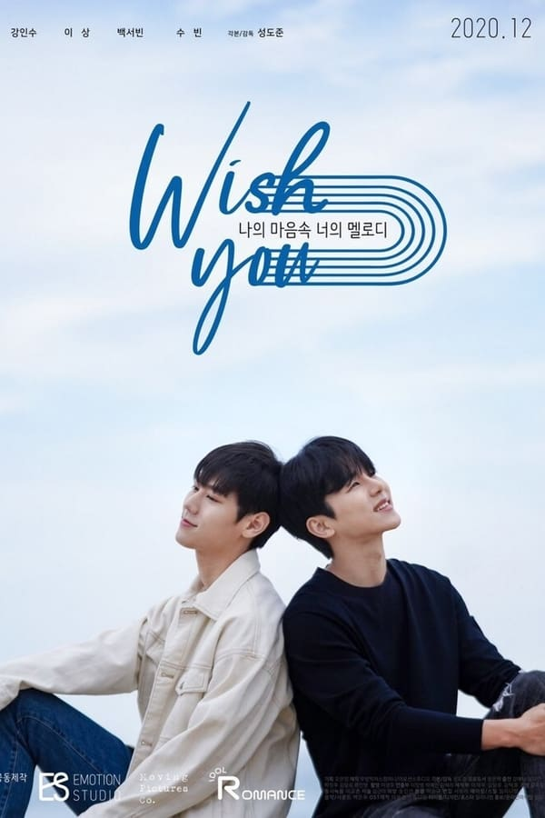 WISH YOU: Your Melody From My Heart (2020)